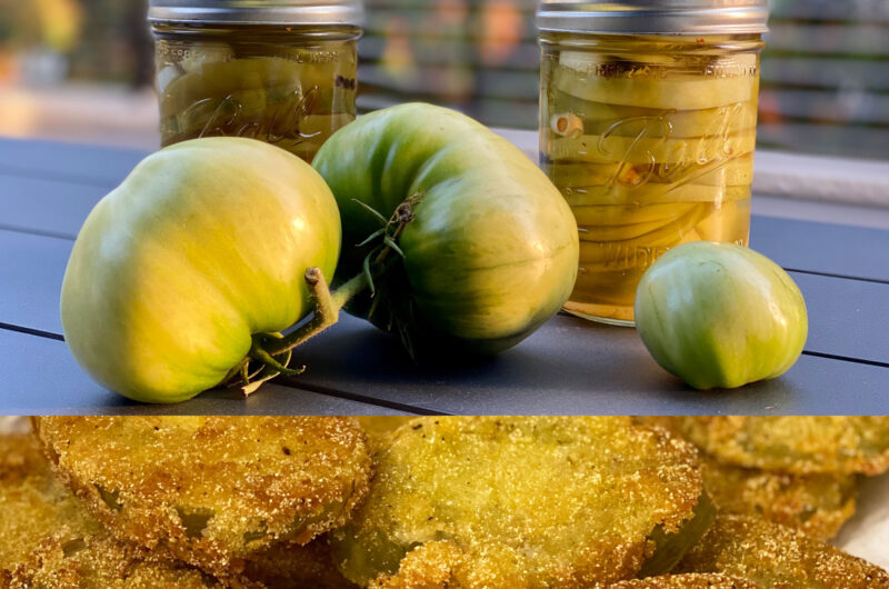 Green Tomatoes Two Ways, Fried & Pickled